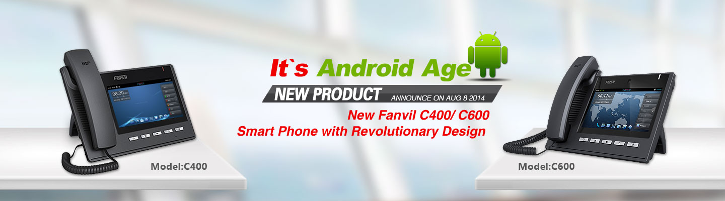 Fanvil Android Age is now being in your Home and office