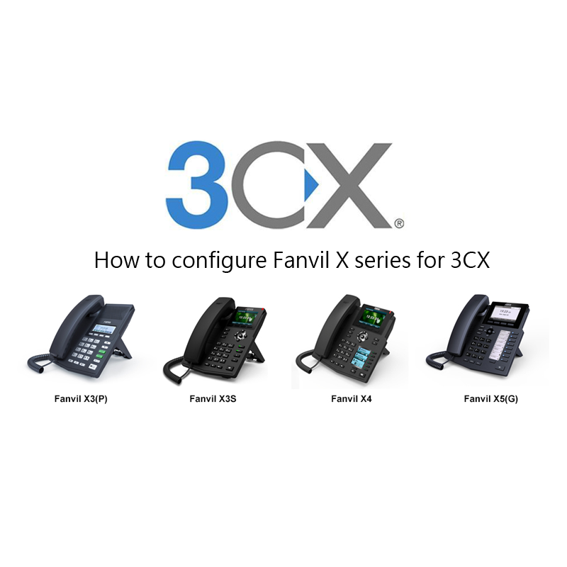 How to configure Fanvil X series for 3CX